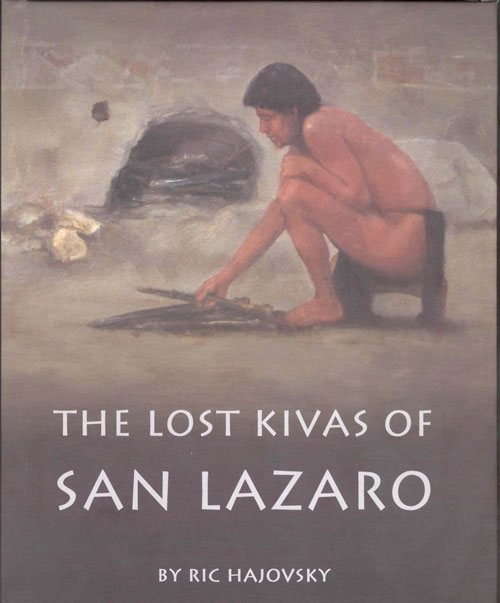 the lost kivas of San Lazaro