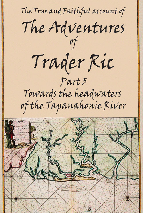 Trader Ric part 3- Tapanahonie River